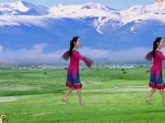 新丽莉广场舞《雪山姑娘》